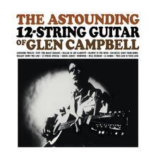 Astounding 12 String Guitar of Glencamp - Vinile LP di Glen Campbell