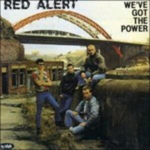 We've Got the Power - Vinile LP di Red Alert