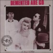 In Sickness and in Health - Vinile LP di Demented Are Go