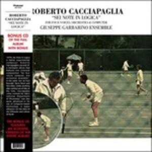 Sei note in logica - Vinile LP + CD Audio di Roberto Cacciapaglia