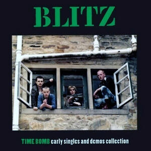 Time Bomb. Early Singles and Demos - Vinile LP di Blitz