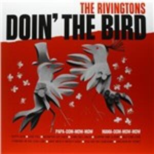 Doin' the Bird - Vinile LP di Rivingtons