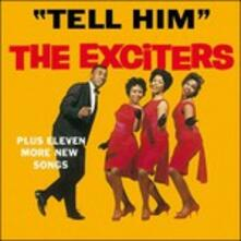 Tell Him - Vinile LP di Exciters