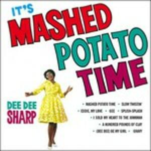 It's Mashed Potato Time - Vinile LP di Dee Dee Sharp