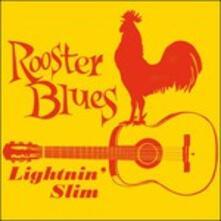 Rooster Blues - Vinile LP di Lightnin' Slim