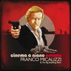CD Cinema a Mano Armata (Colonna Sonora) Franco Micalizzi Big Bubbling Band