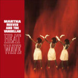 Heat Wave - Vinile LP di Martha Reeves,Vandellas