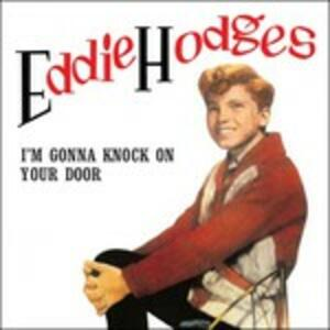 I'm Gonna Knock on Your Door - Vinile LP di Eddie Hodges