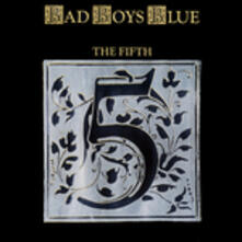 Fifth - Vinile LP di Bad Boys Blue