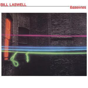 Baselines - Vinile LP di Bill Laswell