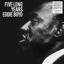 Five Long Years (180 gr.) - Vinile LP di Eddie Boyd