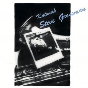 Katonah - Vinile LP di Steve Grossman