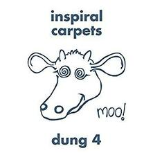 Dung 4 - Vinile LP di Inspiral Carpets