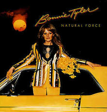 Natural Force - Vinile LP di Bonnie Tyler