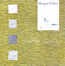 Water Music - Vinile LP di Morgan Fisher