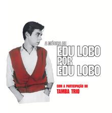 A musica de Edu Lobo... - Vinile LP di Edu Lobo