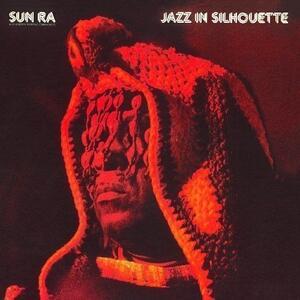Jazz in Silhouette - Vinile LP di Sun Ra Arkestra