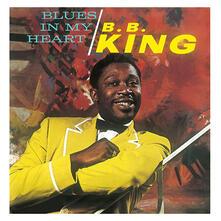 Blues in my Heart - Vinile LP di B. B. King
