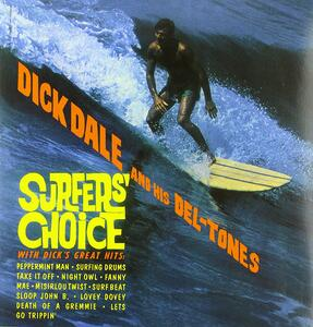 Surfer's Choice - Vinile LP di Dick Dale,Del-Tones