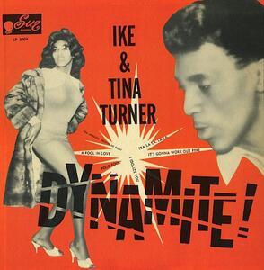 Dynamite! - Vinile LP di Tina Turner,Ike Turner