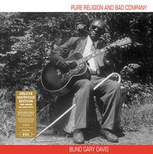 Pure Religion and Bad Company - Vinile LP di Reverend Gary Davis