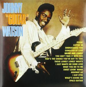 Johnny Guitar Watson - Vinile LP di Johnny Guitar Watson