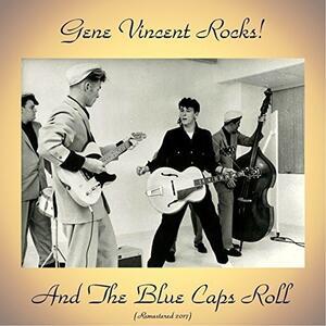Gene Vincent Rocks & the Blue Caps Roll - Vinile LP di Gene Vincent