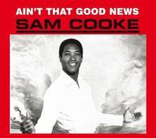 Ain't That Good News - Vinile LP di Sam Cooke