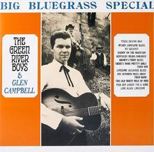 Big Bluegrass Special - Vinile LP di Green River Boys and Glen