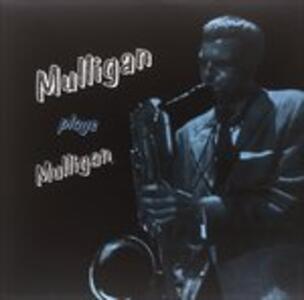 Mulligan Plays Mulligan - Vinile LP di Gerry Mulligan