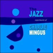 The Jazz Experiment of Charles Mingus - Vinile LP di Charles Mingus