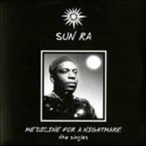 Medicine for a Nightmare - Vinile LP di Sun Ra