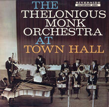 Complete Concert at Town Hall - Vinile LP di Thelonious Monk