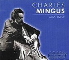 Lock Em up - Vinile LP di Charles Mingus