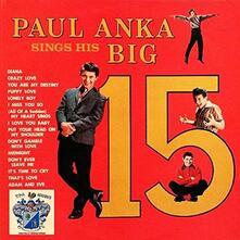 Sings His Big 15 - Vinile LP di Paul Anka