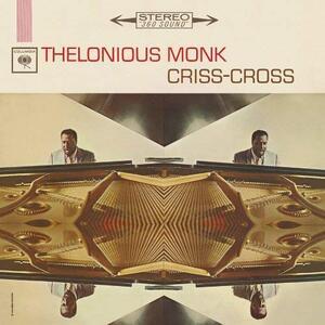 Criss-Cross - Vinile LP di Thelonious Monk
