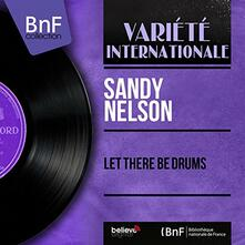 Let There Be Drums - Vinile LP di Sandy Nelson
