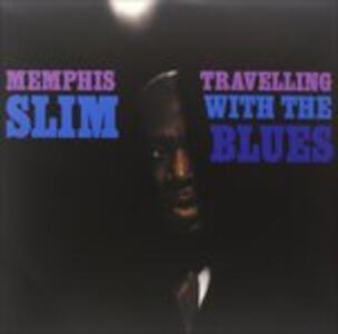 Travelling with the Blues - Vinile LP di Memphis Slim