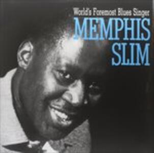 Worlds Foremost Blues Singer - Vinile LP di Memphis Slim