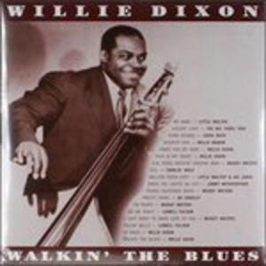 Walkin' the Blues - Vinile LP di Willie Dixon