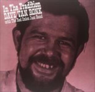 In the Tradition - Vinile LP di Dave Van Ronk