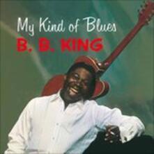 My Kind of Blues - Vinile LP di B. B. King