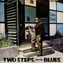 Two Steps from the Blues - Vinile LP di Bobby Bland