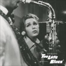 Too Late Blues (Colonna sonora) (Limited Edition) - Vinile LP di David Raksin