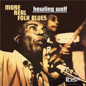More Real Folk Blues - Vinile LP di Howlin' Wolf