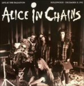 Live at the Palladium, Hollywood 1992 - Vinile LP di Alice in Chains
