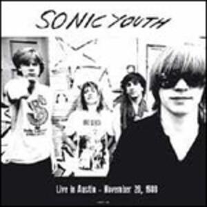 Live in Austin, November 26 1988 - Vinile LP di Sonic Youth