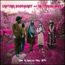 Live at the Cawtown Ballroom in Kansas City, April 22 1974 - Vinile LP di Captain Beefheart,Magic Band