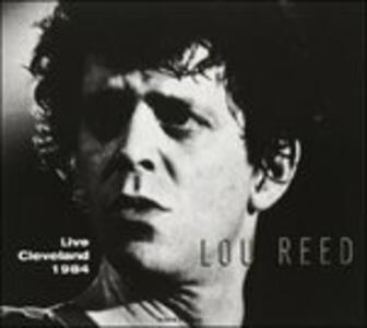Live in Cleveland 1984 - Vinile LP di Lou Reed