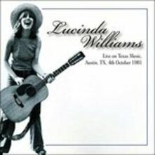 Live on Texas Music, Austin Tx 04-10-1981 (180 gr.) - Vinile LP di Lucinda Williams